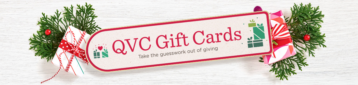 QVC Gift Cards Take the guesswork out of giving