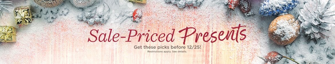 Sale-Priced Presents — Get these picks before 12/25! Restrictions apply. See details.