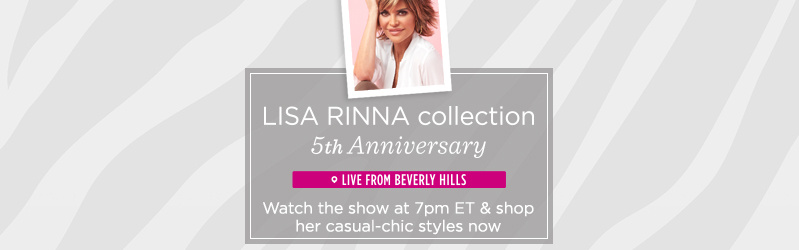 Lisa Rinna Collection 5th Anniversary Live from Beverly Hills, CA — Watch the show at 7pm ET & shop her casual-chic styles now