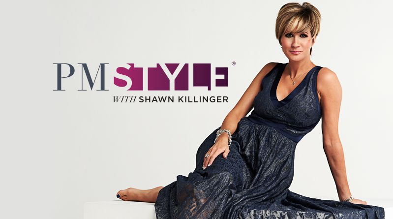 PM Style® with Shawn Killinger