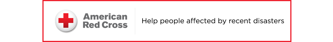 American Red Cross — Help people affected by recent disasters