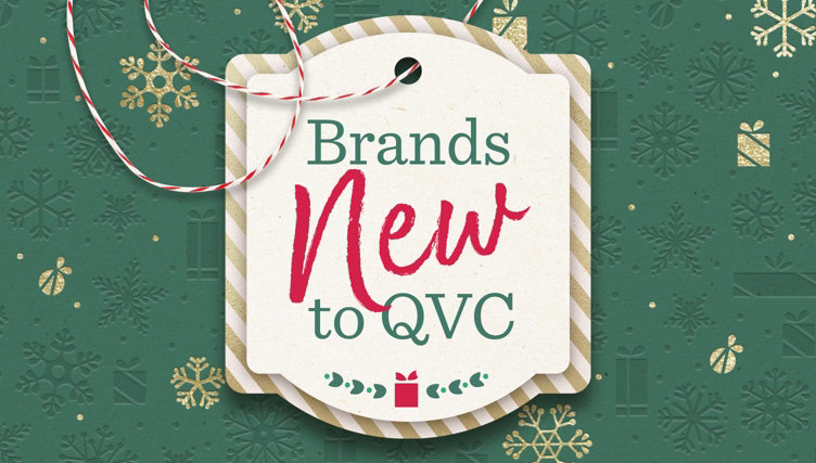 Brands New to QVC — Fresh on the Scene — Discover these need-to-know names