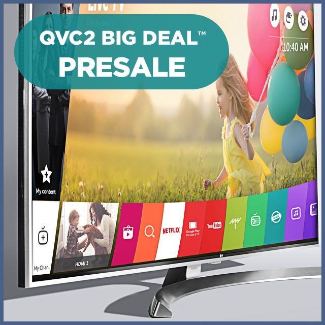 QVC2 Big Deal™ Presale — LG 4K Super UHD TV