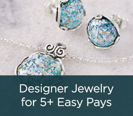 Designer Jewelry for 5+ Easy Pays