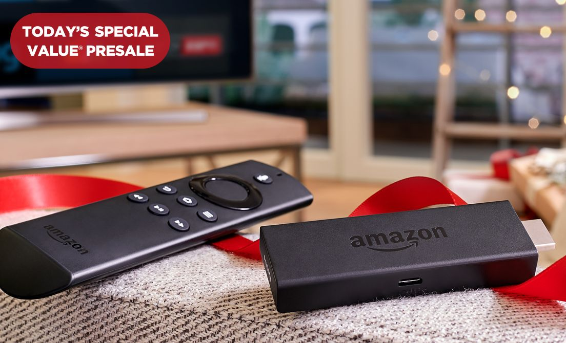 Today's Special Value® Presale — Amazon Fire TV Stick