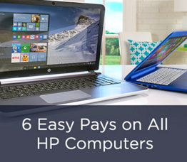 6 Easy Pays on All HP Computers