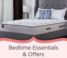 Bedtime Essentials & Offers