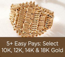 5+ Easy Pays: Select 10K, 12K, 14K & 18K Gold