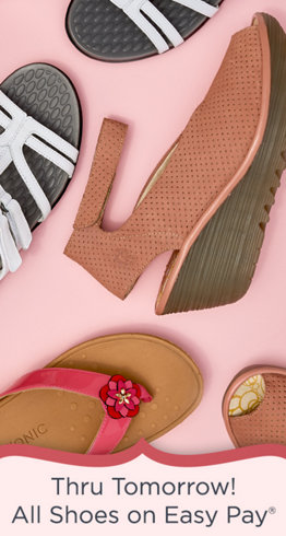 Thru Tomorrow! All Shoes on Easy Pay®