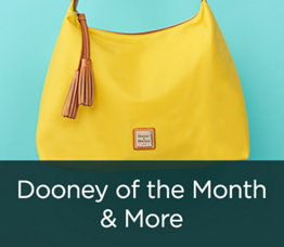 Dooney of the Month & More