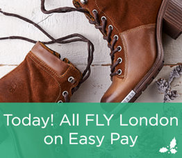 Today! All FLY London on Easy Pay