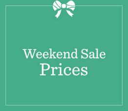 Weekend Sale Prices