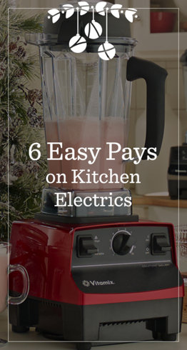 6 Easy Pays on Kitchen Electrics