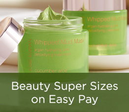 Beauty Super Sizes on Easy Pay
