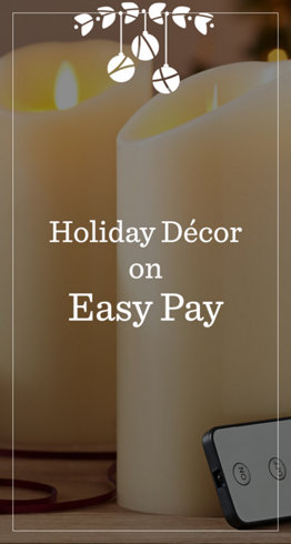 Holiday Décor on Easy Pay