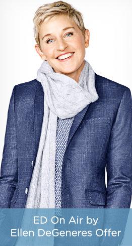 ED On Air by Ellen DeGeneres Offer