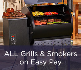 ALL Grills & Smokers on Easy Pay