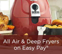 All Air & Deep Fryers on Easy Pay®