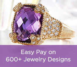 Easy Pay on 600+ Jewelry Designs
