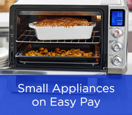 Small Appliances on Easy Pay