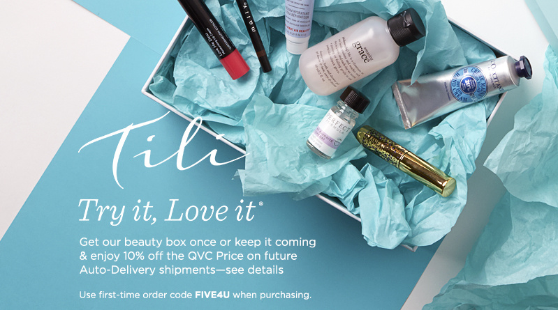 Tili Try It, Love It® — Get our beauty box once or keep it coming & enjoy 10% off the QVC Price on future Auto-Delivery shipments—see details.  Use first-time order code FIVE4U when purchasing.