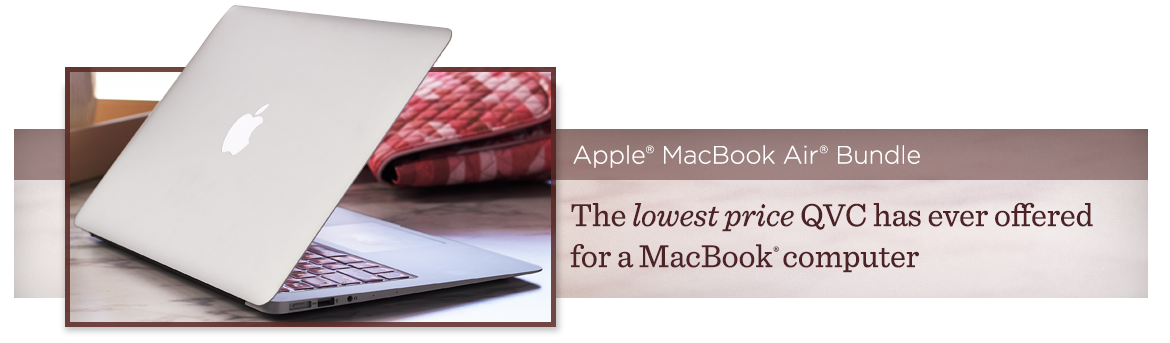 Apple® MacBook Air® Bundle, The lowest price QVC has ever offered for a MacBook® computer