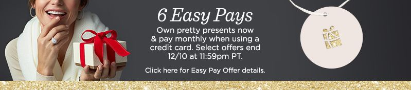 Pretty Presents, Shop select treasures on Easy Pay®—own now & pay monthly when using a credit card.