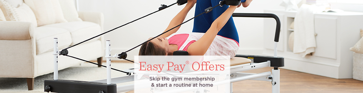 Easy Pay® Offers, Skip the gym membership & get moving at home