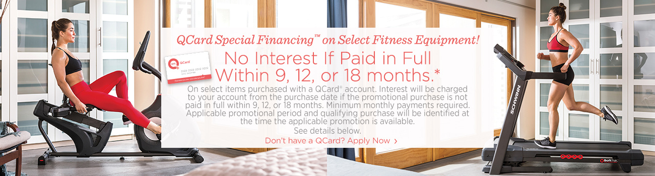 QCard Special Financing™ on Select Fitness Equipment!