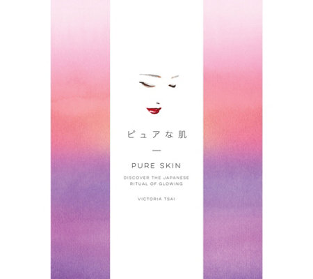 Pure Skin: Discover the Japanese Ritual ofGlowing Book