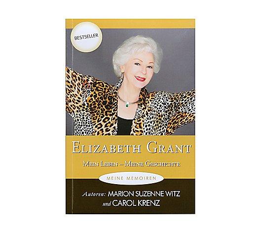 Elizabeth Grant Buch Mein Leben Meine Geschichte Qvc De