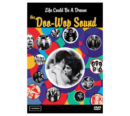 Life Could Be A Dream: The Doo-Wop Sound DVD