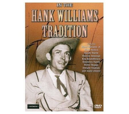 In the Hank Williams Tradition DVD