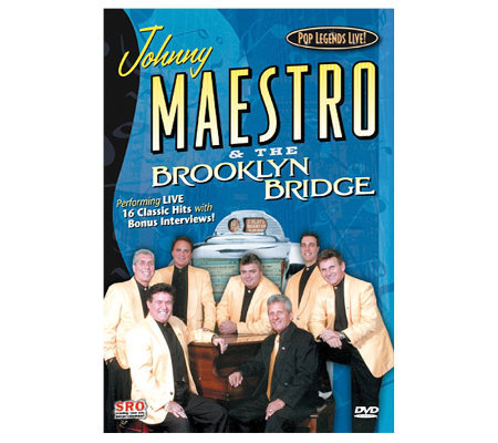 Johnny Maestro & the Brooklyn Bridge (Pop Legends Live!) DVD
