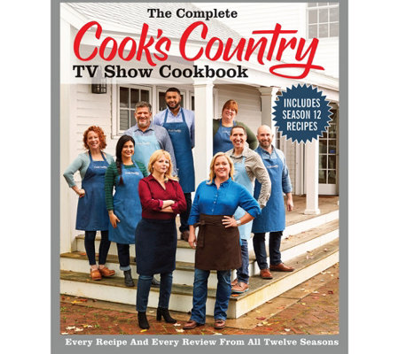The Complete Cook S Country Tv Show Cookbook By Atk