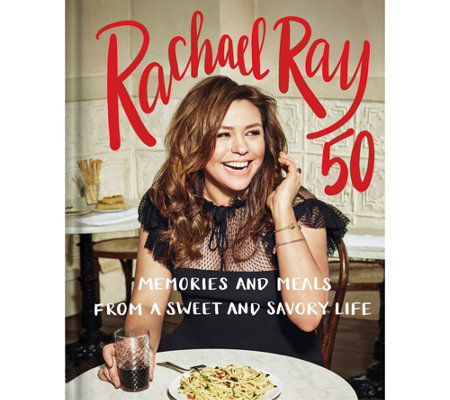 Rachael Ray 50: A Cookbook by Rachael Ray