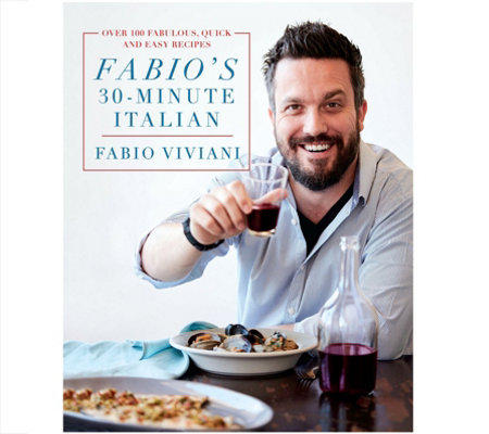 Fabio S 30 Minute Italian Cookbook By Fabio Viviani