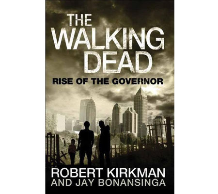 The Walking Dead: Rise of the Governor Hardcover Book