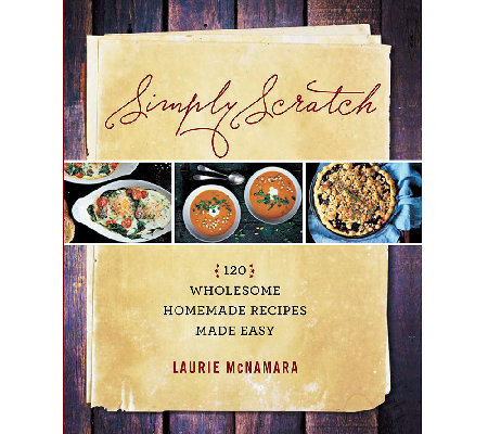 """Simply Scratch"" Cookbook by Laurie McNamara"
