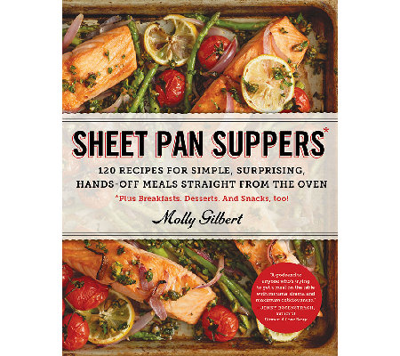 """Sheet Pan Suppers"" by Molly Gilbert"
