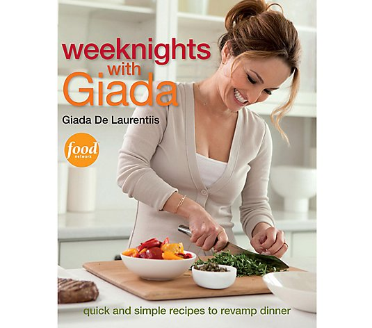 """Weeknights with Giada"" Cookbook by Giada De Laurentiis"