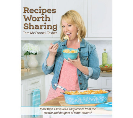 """Recipes Worth Sharing"" Cookbook by Tara McConnell Tesher"