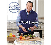 "Comfort Food Shortcuts: An ""In the Kitchen with David"" Cookbook - F13476"