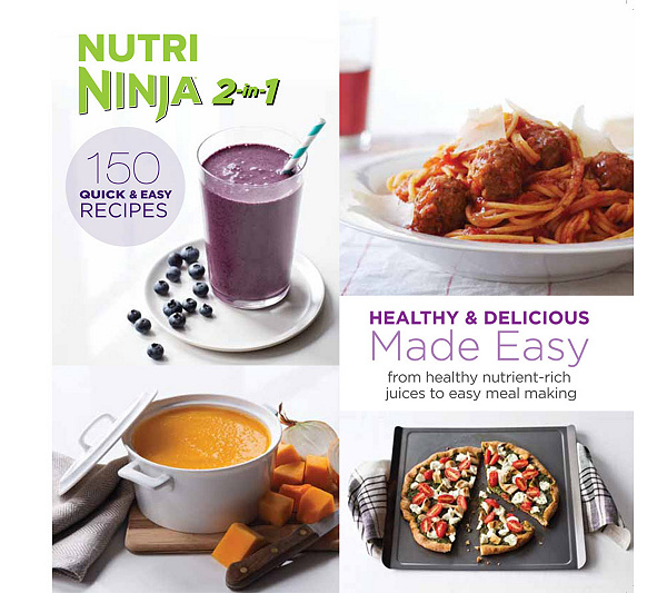 Nutri ninja 2 in 1 healthy delicious recipes made easy cookbook nutri ninja 2 in 1 healthy delicious recipes made easy cookbook page 1 qvc forumfinder Image collections