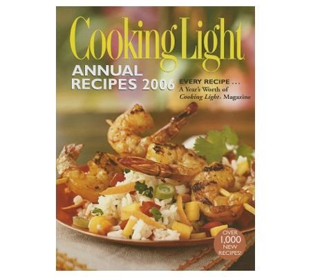 Cooking Light Annual Recipes 2006 U2014 QVC.com