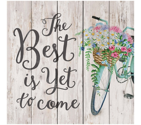 The Best Is Yet To Come Wall Art Tabletop Display