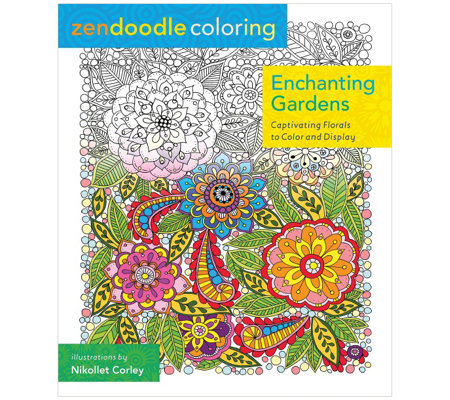 Zendoodle Coloring: Enchanting Gardens AdultColoring Book