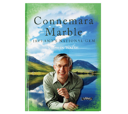 The History of Connemara Marble by Stephen Walsh