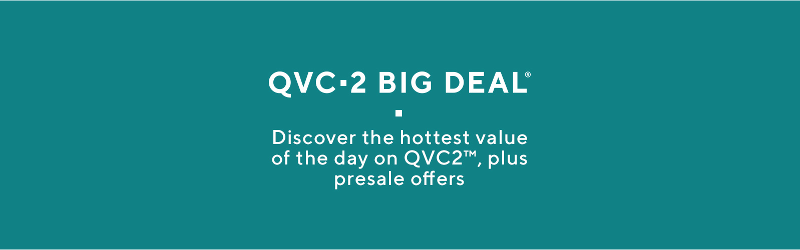 QVC2 - Watch and Shop QVC2 — QVC com