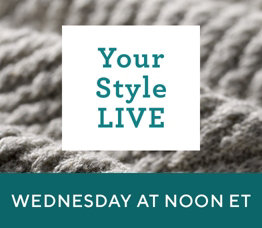 Your Style Live  Wednesday at Noon ET